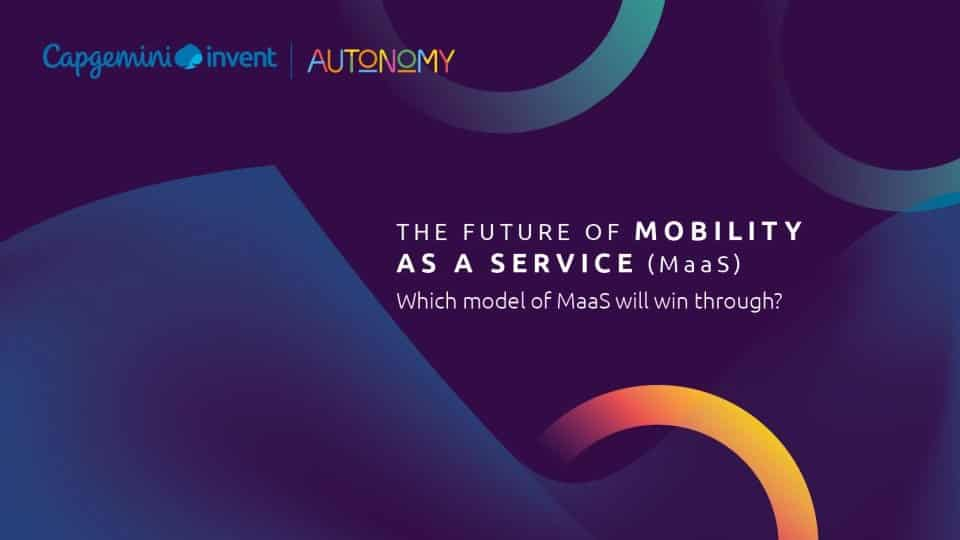 The Future of Mobility as a Service (MaaS) : Which Model Will Win Through?